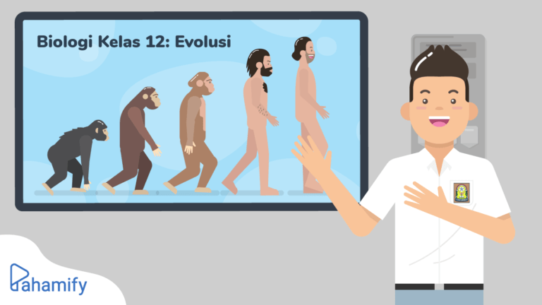 Materi Evolusi Biologi Kelas 12 - Apa Itu Evolusi, Sejarah dan Teori Evolusi